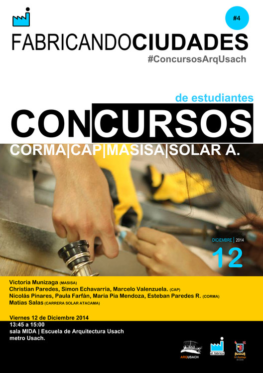 Ciclo Fabricando Ciudades: Concursos de estudiantes / Santiago, Chile