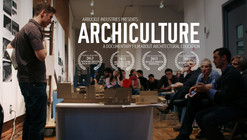 Watch Now: World Premiere of 'Archiculture'