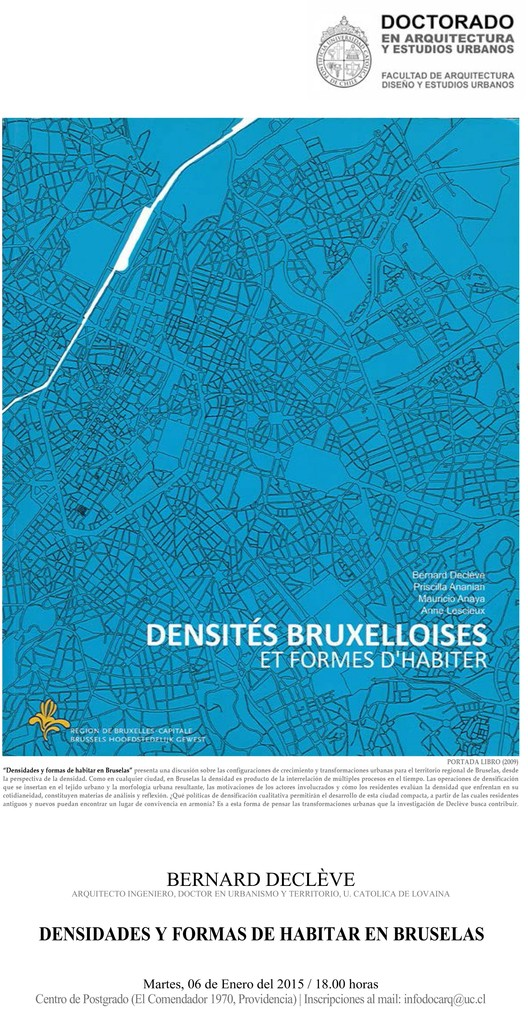 """Bernard Declève: """"densidades y formas de habitar en Bruselas"""" / Santiago, Chile"""