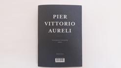 ARQ DOCS: Pier Vittorio Aureli