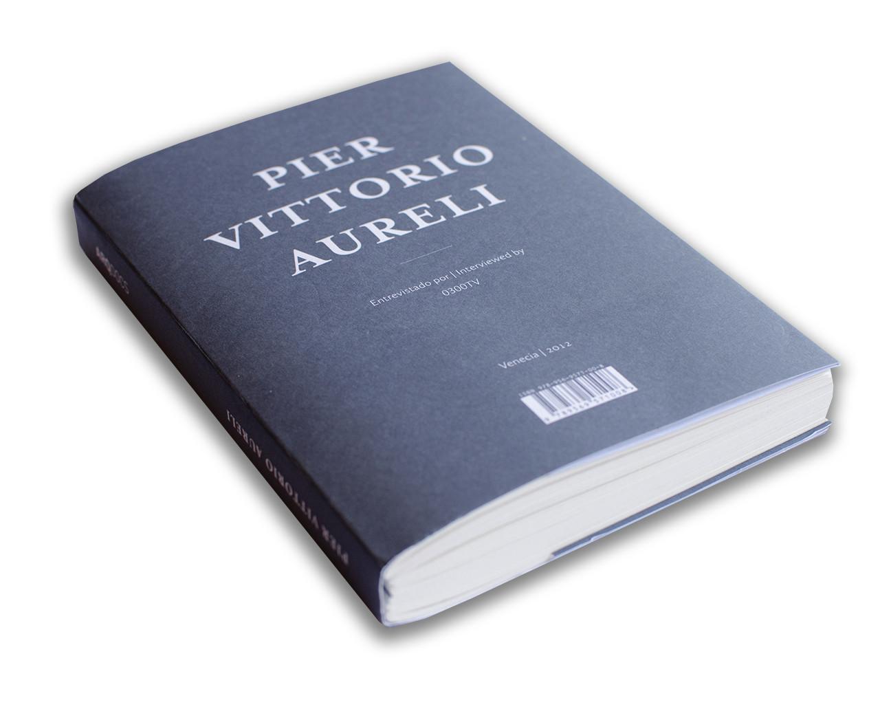 Pier Vittorio Aureli - Entrevistado por 0300TV / Ediciones ARQ
