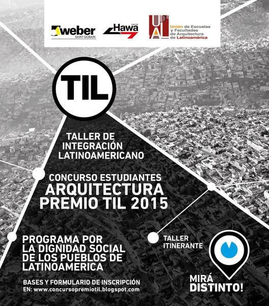 Premio TIL 2015 para estudiantes de arquitectura latinoamericanos