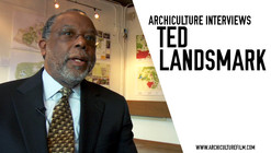 Archiculture Interviews: Ted Landsmark