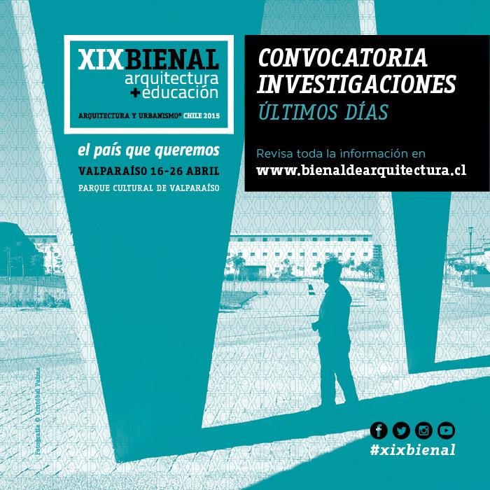 XIX Bienal de Arquitectura y Urbanismo Chile 2015: convocatoria abierta de investigaciones