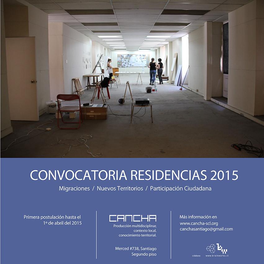 CANCHA Santiago: convocatoria residencias 2015 / Santiago