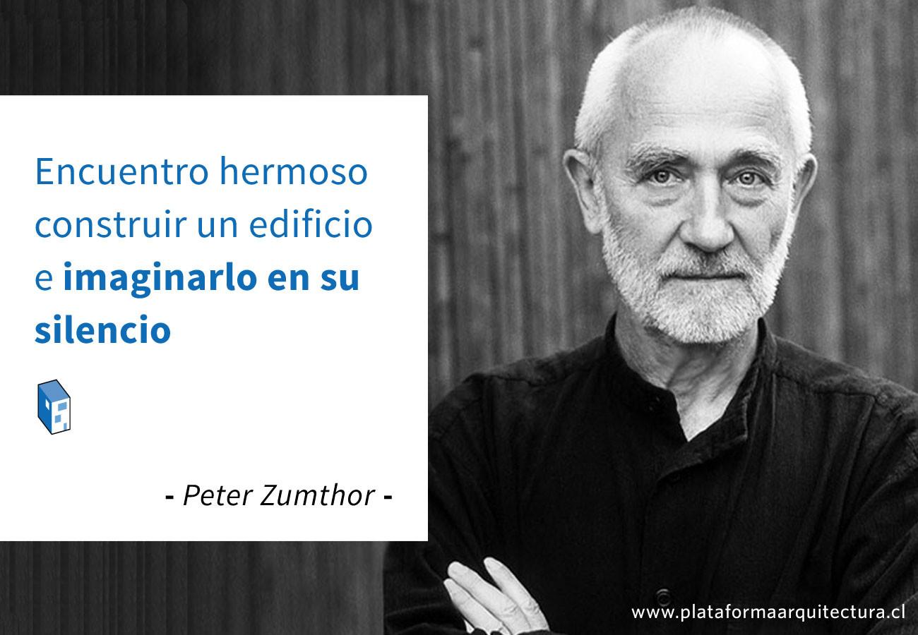 Frases: Peter Zumthor y el silencio