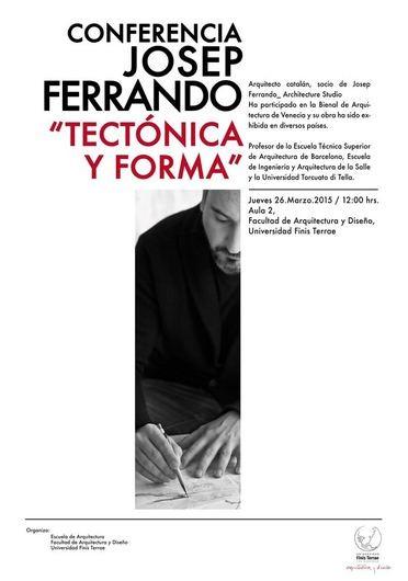 Conferencia Josep Ferrando: 'Tectónica y forma' / Santiago