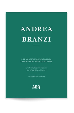 Andrea Branzi: Diez Modestas Recomendaciones para una nueva Carta de Atenas / Ediciones ARQ, Cortesía de ARQ