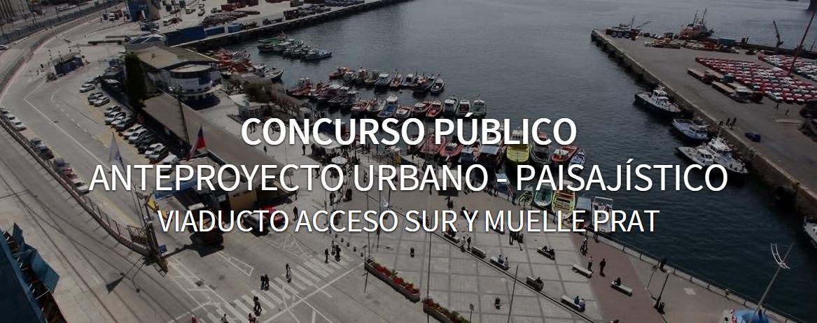 Concurso Público para Viaducto Acceso Sur y Muelle Prat, Valparaíso