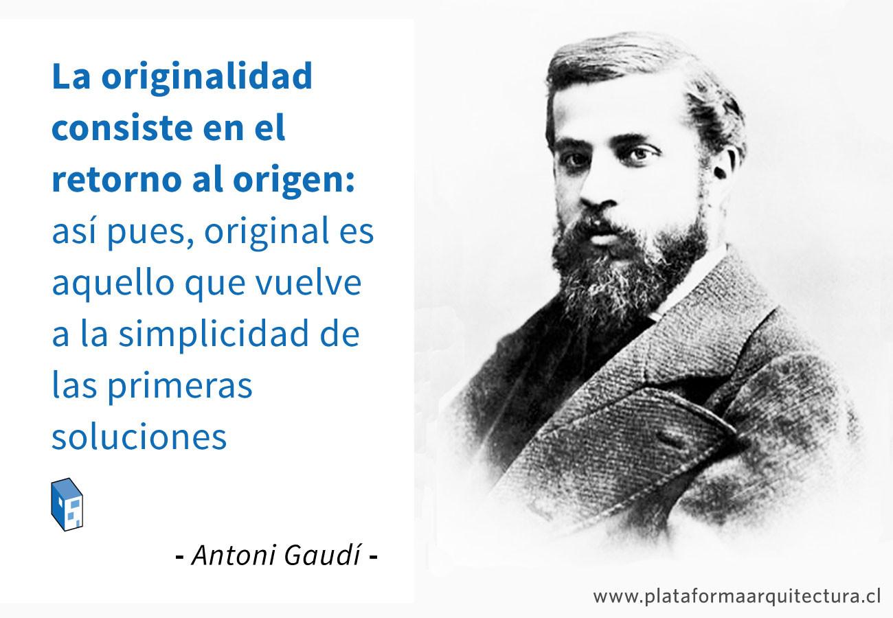 Frases: Antoni Gaudí y la originalidad