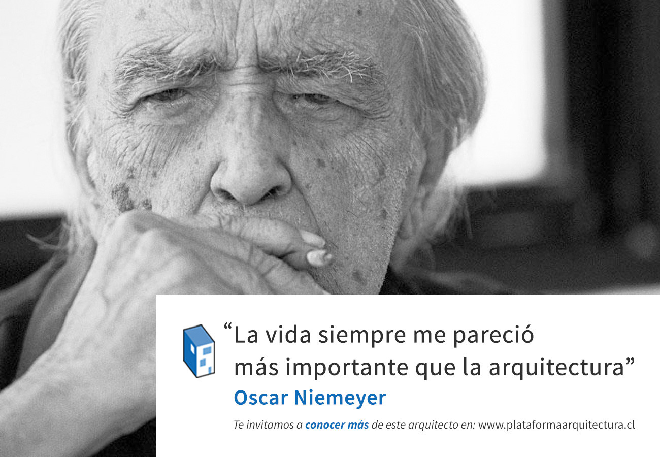 Frases: Oscar Niemeyer, vida y arquitectura