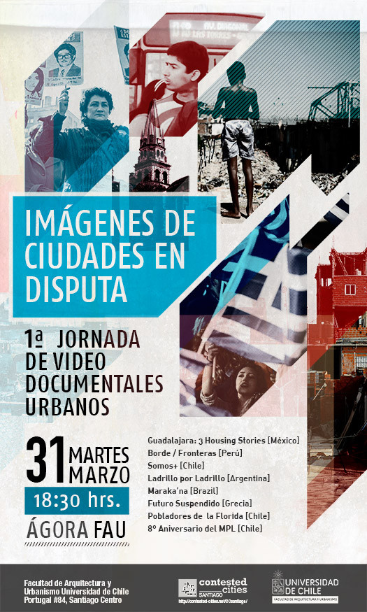 """Contested_Cities SCL: """"Imágenes de ciudades en disputa"""" / Santiago"""