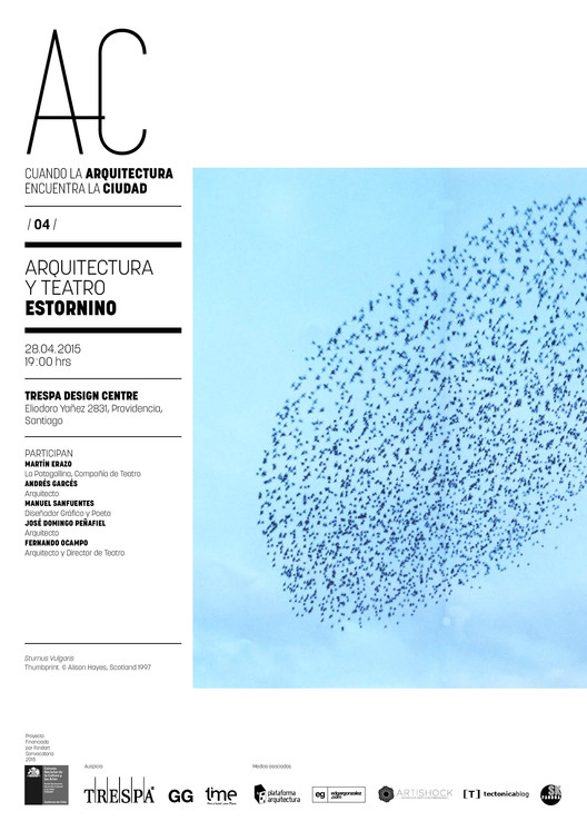 """'Arquitectura y Teatro: estornino', cuarta sesión de """"Cuando la Arquitectura Encuentra la Ciudad"""" / Santiago"""