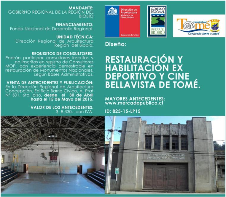 """Convocatoria: """"restauración y habilitación del exDeportivo y cine Bellavista de Tomé"""" / Chile"""