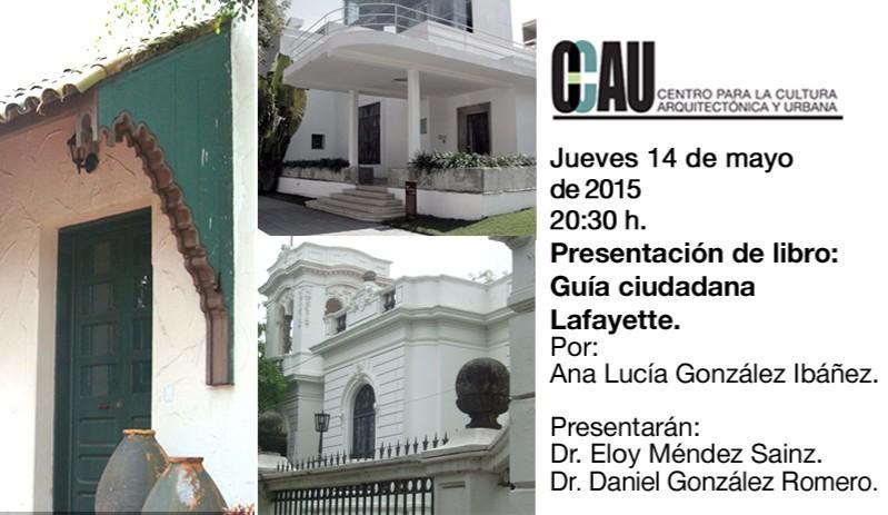 Presentación del libro: Guía ciudadana Lafayette / CCAU, Guadalajara