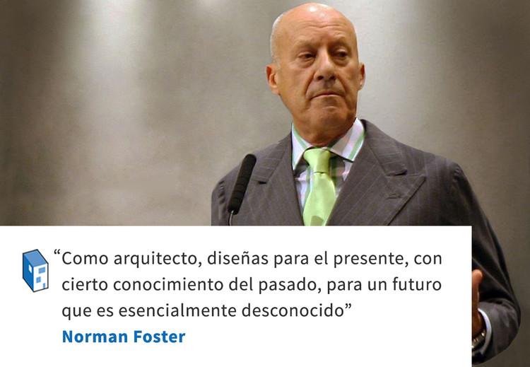 Frases: Norman Foster y el tiempo
