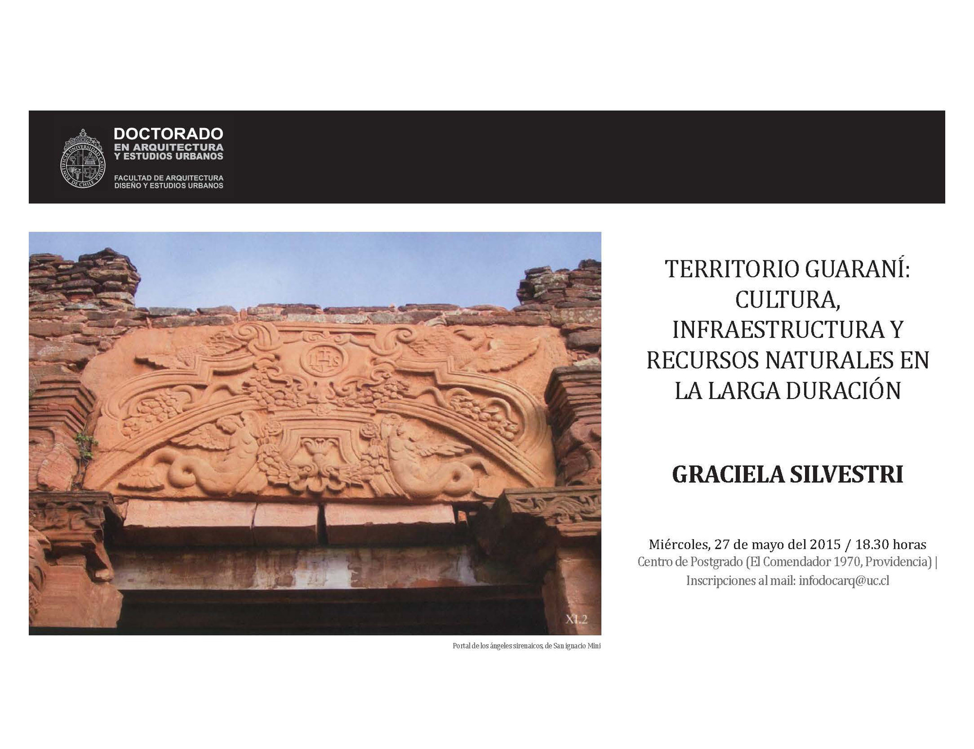 """Conferencia """"Territorio guaraní: cultura, infraestructura y recursos naturales en la larga duración"""" / Santiago"""