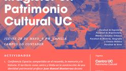 Presentación Magister en Patrimonio Cultural UC / Campus Lo Contador