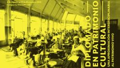 Diplomado en Patrimonio Cultural: una aproximación interdisciplinaria al Patrimonio vivo