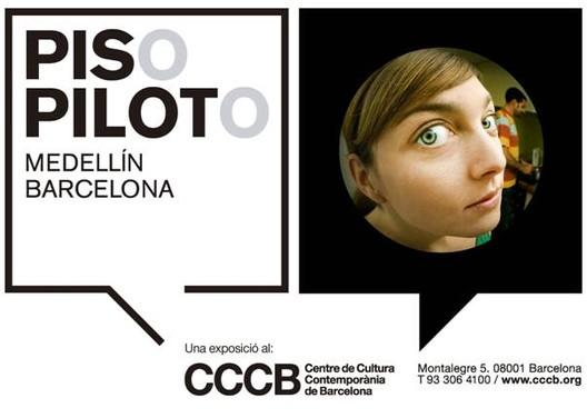 """Exposición """"Piso Piloto"""" / Medellín y Barcelona"""