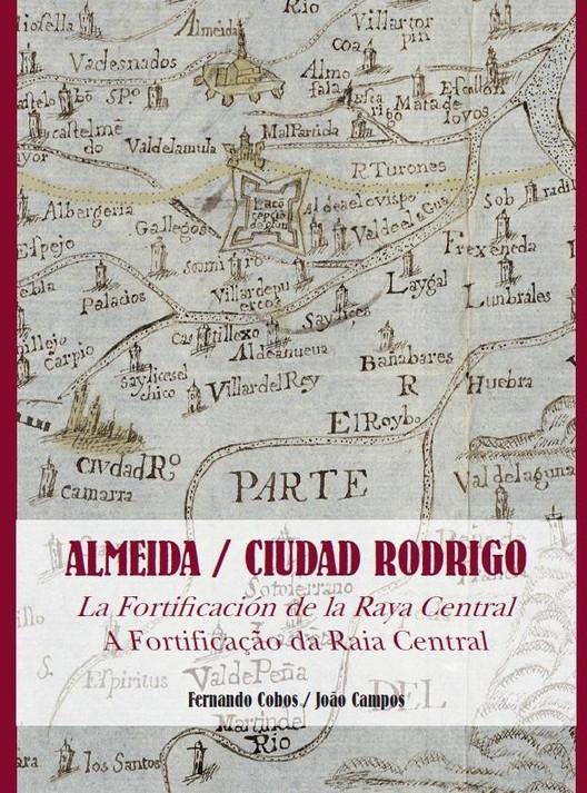 """Almeida/Ciudad Rodrigo: A fortificaçao da Raia Central"" / Fernando Cobos (España) y Joâo Campos (Portugal). Image © Roland Halbe"