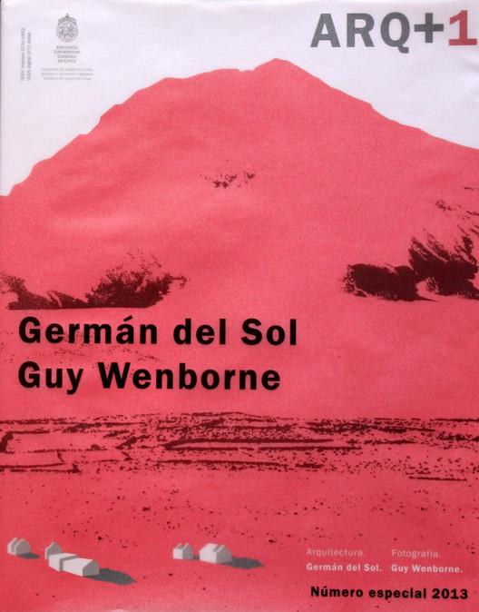 Revista ARQ +1 / Germán del Sol, Guy Wenborne. Image Cortesia de XIX Bienal de Arquitectura y Urbanismo