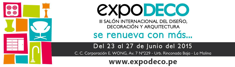 III Edición del Salón Internacional del Diseño, Decoración y Arquitectura EXPODECO 2015