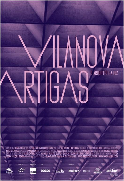 """Cine y Arquitectura: """"Vilanova Artigas: el arquitecto y la luz"""""""