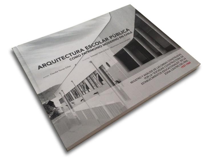 Arquitectura Escolar Pública como Patrimonio Moderno en Chile 1937-1960