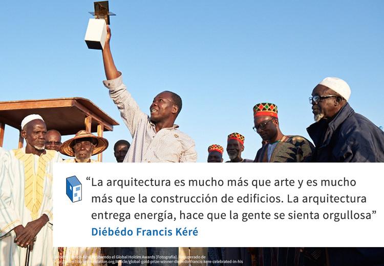 Frases: Diébédo Francis Kéré y el rol social de la Arquitectura