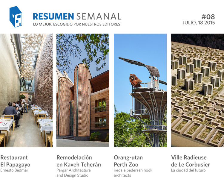 Resumen Semanal: la Ville Radieuse, vivir en un acantilado y destacadas obras del Sur Global