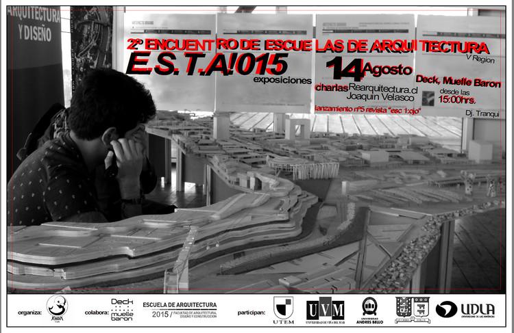 """Segundo encuentro de escuelas de arquitectura E.S.T.A!015 / Valparaíso, fotografía por xmbk estudio. """"E.S.T.A! 014"""""""