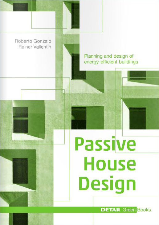 Detail green books passive house design archdaily for Home architecture books