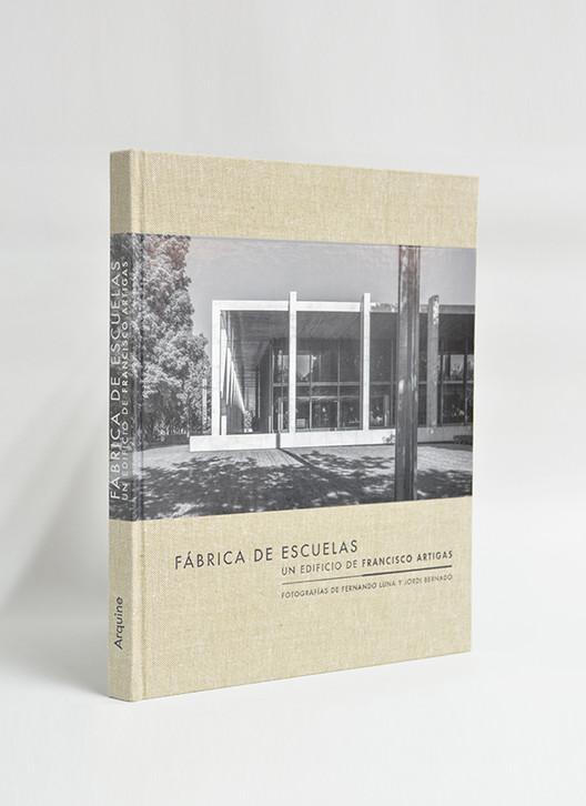 Fábrica de escuelas / Alejandro Hernández Gálvez y Fernando Luna