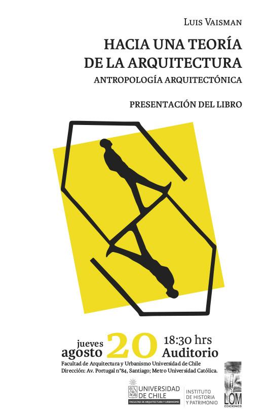 Presentación del libro 'Hacia una teoría de la Arquitectura. Antropología arquitectónica' / Santiago