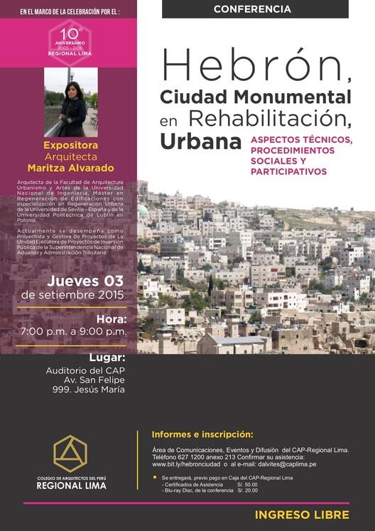 """Conferencia """"Hebrón, Ciudad Monumental en Rehabilitación Urbana"""", vía Colegio de Arquitectos del Perú Regional Lima"""