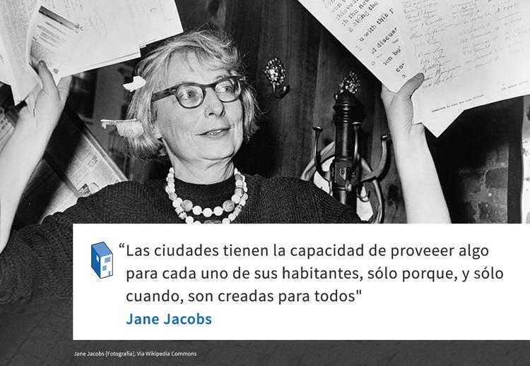 Frases: Jane Jacobs y las ciudades