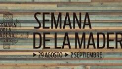 Semana de la Madera (29 Agosto) - Charlas de Sami Rintala, José Cruz y Eduardo Castillo