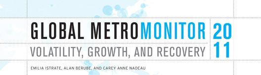 © The Brookings Institute - The Global MetroMonitor 2011