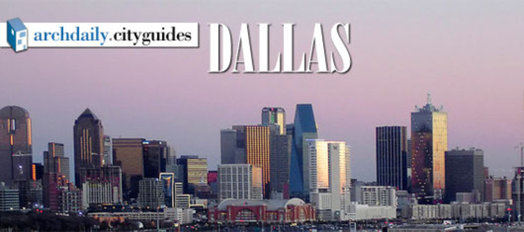 Architecture City Guide: Dallas