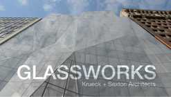 Video: Glassworks / Krueck + Sexton