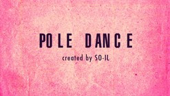 Update: Pole Dance Video / Yellow Line Pictures