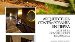 Charla Arquitectura Contemporánea en Tierra: Arte de la Construcción Sísmica