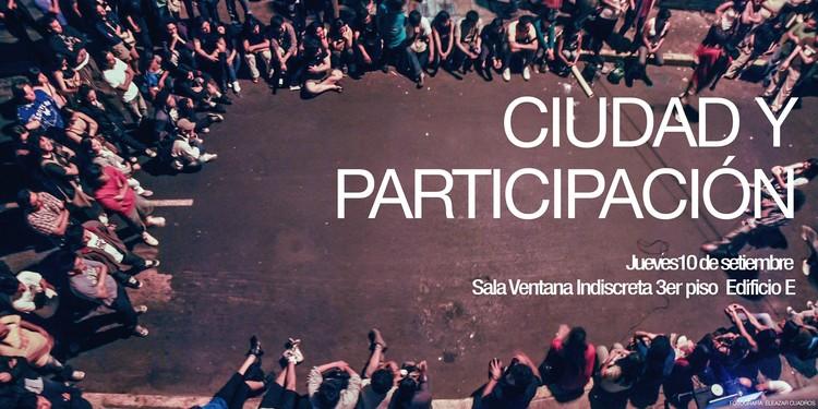 Foro: Ciudad y participación, vía Taller de Modelación de la Universidad de Lima