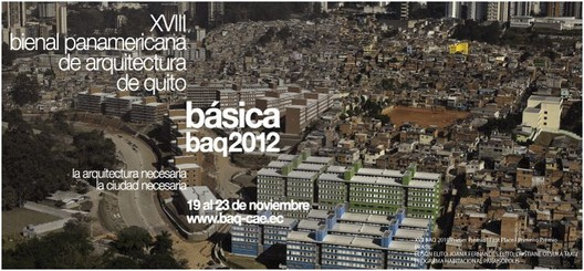 Courtesy of Colegio de Arquitectos de Quito - Ecuador