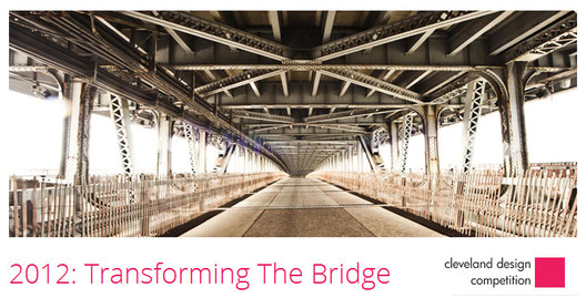 Transforming the Bridge © 2012 Cleveland Design Competition