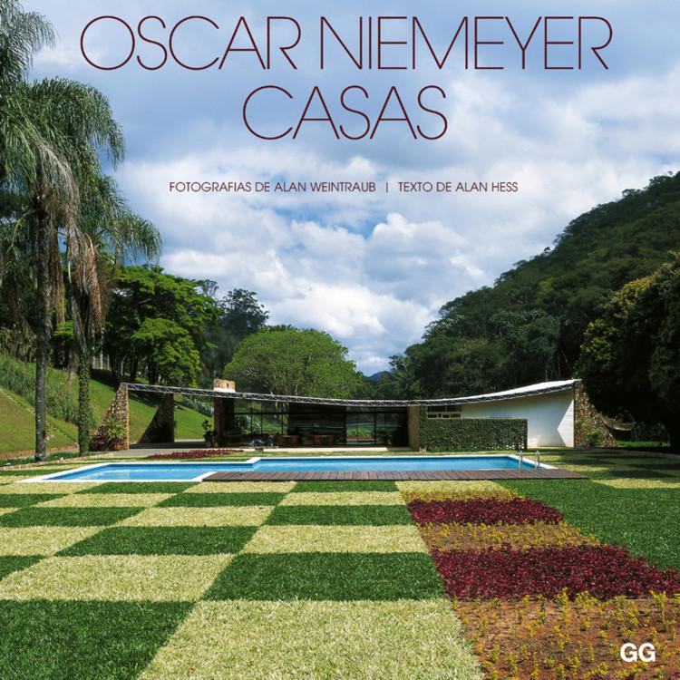 Oscar Niemeyer - Casas / Alan Hess e Alan Weintraub, © Editora Gustavo Gili Brasil