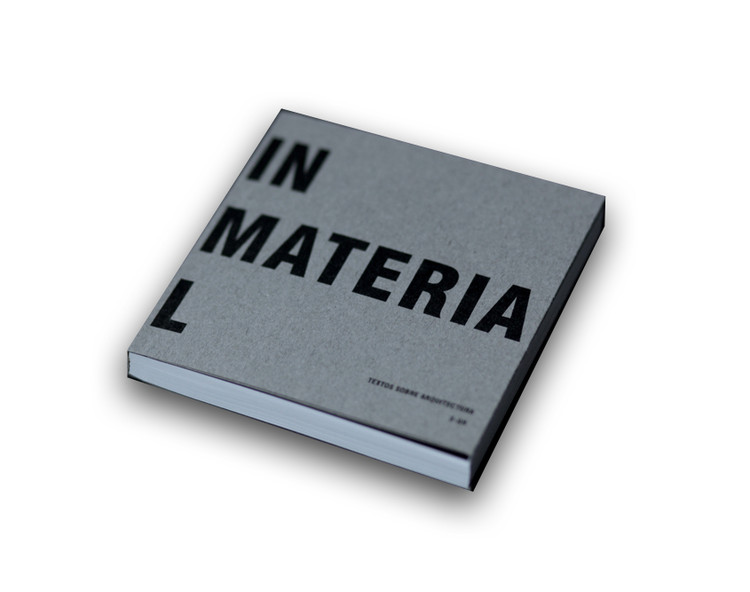 In Material, Textos sobre Arquitectura / S-AR