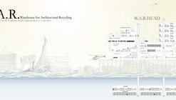 Warehouse for Architectural Recycling (W.A.R.) / Department of Unusual Certainties