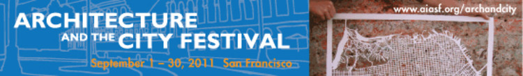 Architecture and the City Festival | September 1-30 | San Francisco